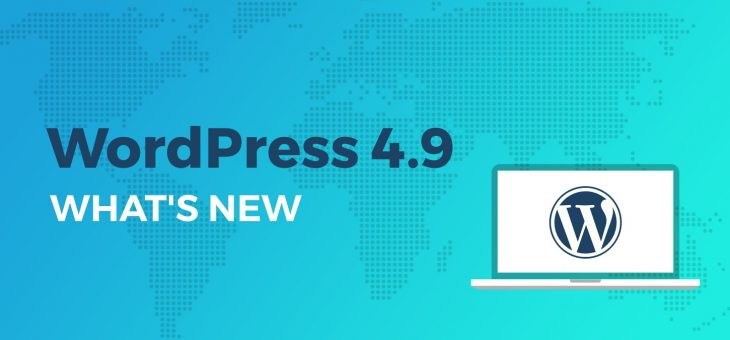 Что нового в WordPress 4.9?